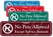 No Pets Allowed, Except Service Animals ShowCase™ Sign