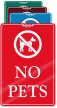No Pets ShowCase Wall Sign