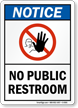 No Public Restroom OSHA Notice Sign