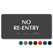 No Re-Entry Tactile Touch Braille Sign