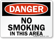 Danger No Smoking Area Sign