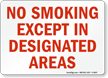 No Smoking Except Designated Areas Sign