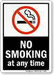 No Smoking At Any Time (symbol) Sign