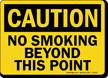 Caution: No Smoking Beyond This Point