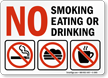 No Smoking Eating or Drinking Sign