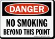 Danger No Smoking Beyond Point Sign