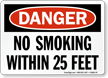 OSHA Danger No Smoking Within 25 Feet Sign