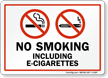 No Smoking Including E-Cigarettes Sign With Graphic