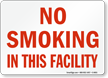 No Smoking In This Facility Sign