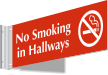 No Smoking In Hallways 2-Sided Projecting Sign