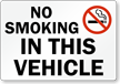 No Smoking In This Vehicle (symbol) Sign