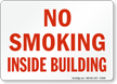No Smoking Inside Building (red text)