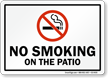 No Smoking On the Patio Sign