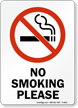No Smoking Please (symbol) Sign