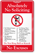 No Soliciting No Excuses Showcase Sign