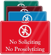 No Soliciting, No Proselytizing ShowCase Wall Sign