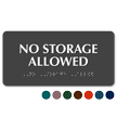 No Storage Allowed Tactile Touch Braille Sign