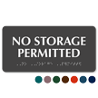 No Storage Permitted TactileTouch™ Sign with Braille