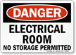 Danger Electrical Room Storage Permitted Sign