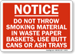 Do Not Throw Smoking Material Sign