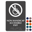 Non Handicap Accessible Exit Braille Sign