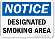 Notice Designated Smoking Area Sign