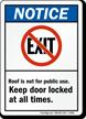 Notice Keep Door Locked Sign