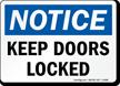 Notice Keep Doors Locked Sign