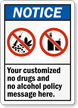 Notice No Drugs Alcohol Policy Custom Sign