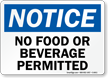 Notice No Food Beverage Sign