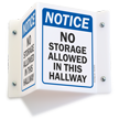 Notice No Storage In Hallway Projecting Sign