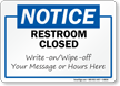 Notice Restroom Closed Write-On Sign