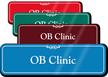 OB Clinic Showcase Hospital Sign