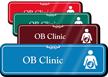OB Clinic Hospital Showcase Sign