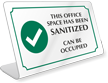 Office Space Sanitized Can Be Occupied ShowCase Desk Sign