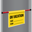 On Vacation Door Barricade Sign