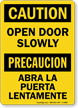 Bilingual Caution Open Door Slowly Sign