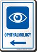 Ophthalmology Left Arrow Hospital Sign