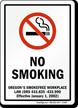 NO SMOKING OREGON'S SMOKEFREE WORKPLACE LAW Sign