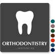 Orthodontistry TactileTouch Braille Hospital Sign