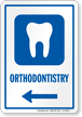 Orthodontistry Left Arrow Hospital Sign