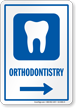 Orthodontistry Right Arrow Hospital Sign