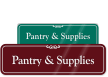 Pantry and Supplies Showcase Wall Sign
