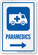 Paramedics Right Arrow Hospital Sign