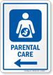 Parental Care Left Arrow Hospital Sign