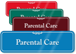 Parental Care Showcase Hospital Sign