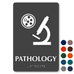 Pathology Braille Sign with Diagnostic Center Microscope Symbol