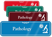 Pathology Hospital Showcase Sign