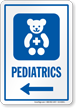 Pediatrics Left Arrow Hospital Sign