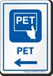 PET Left Arrow Hospital Sign